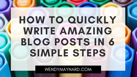 How to quickly write amazing blog posts in 6 simple steps