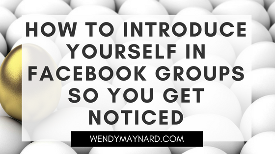 How to introduce yourself in Facebook groups so you get noticed and remembered
