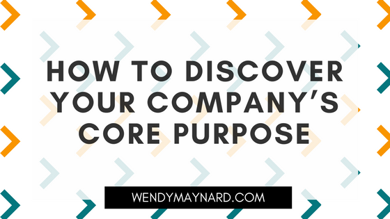How to discover your company's core purpose