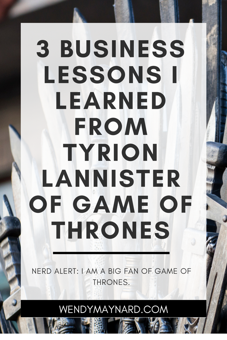 Nerd Alert: I am a big fan of Game of Thrones.