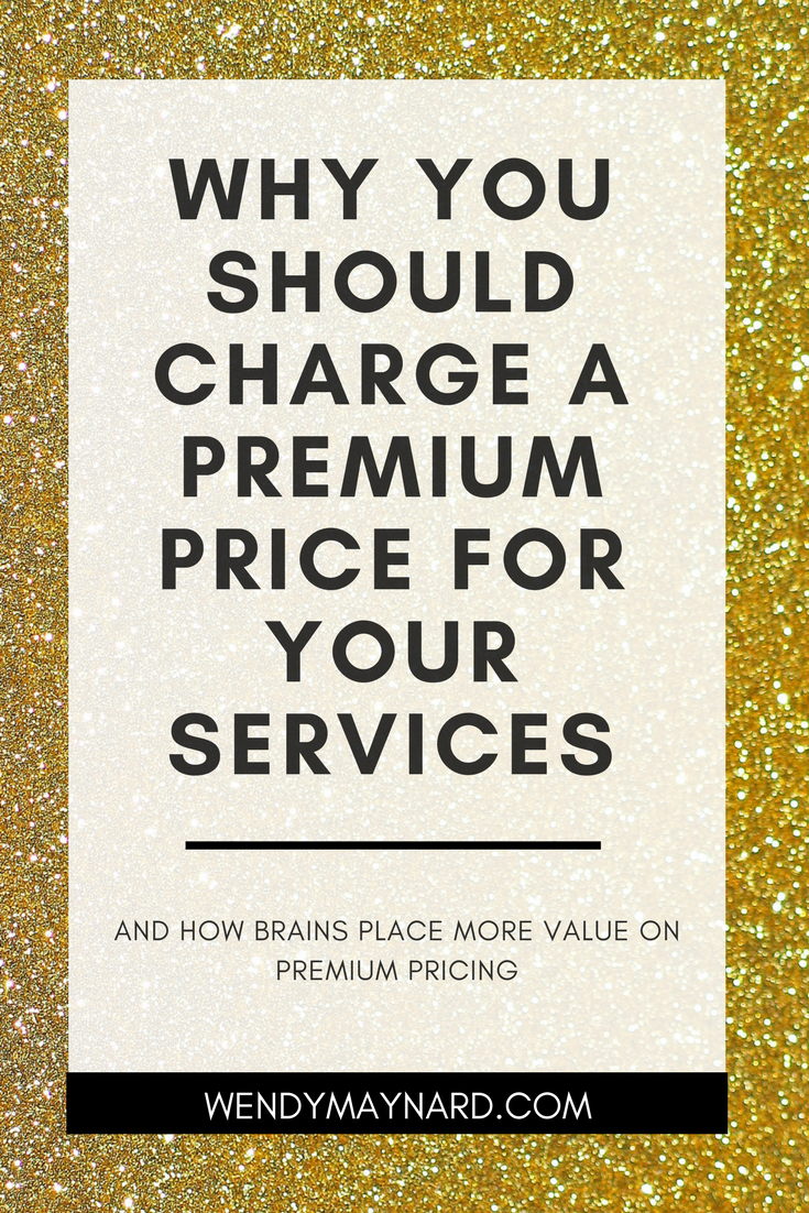 Why you should charge a premium price for your services