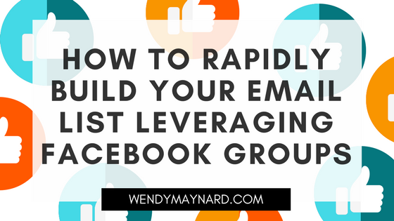 How to rapidly build your email list leveraging Facebook groups