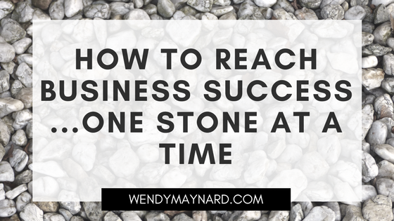 How to reach business success, one stone at a time